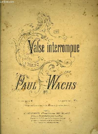 LA VALSE INTERROMPUE pour piano