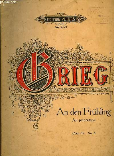 AN DER FRUHLING au printemps OP.43 N°6 EDITION PETERS N°2422