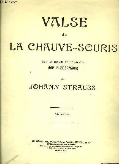 VALSE DE LA CHAUVE-SOURIS sur les motifs de l'opérette (Die fledermaus)