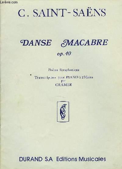 DANSE MACABRE OP.40 poème symphonique transcription pour piano à deux mains par Cramer.