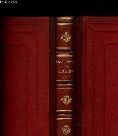 LOUISE roman musical en quatre actes et cinq tableaux partition transcrite pour piano solo par A. Gedalde.