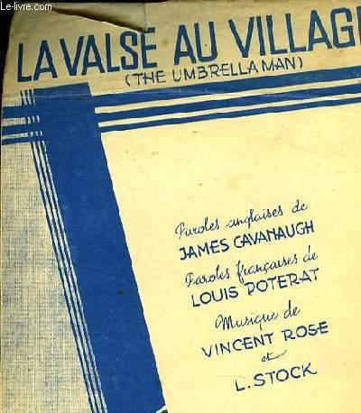 LA VALSE AU VILLAGE (the umbrella man)