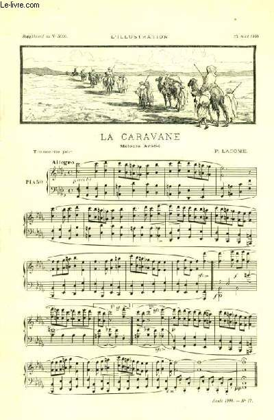 LA CARAVANE mélodie arabe SUPPLEMENT AU N°3000. A L'ILLUSTRATION DU 25 AOUT 1900