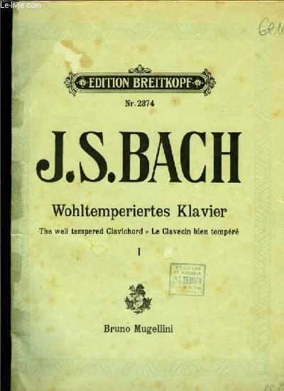 WOHLTEMPERIERTES KLAVIER the well tempered Clavichord/ le clavecin bien tempéré