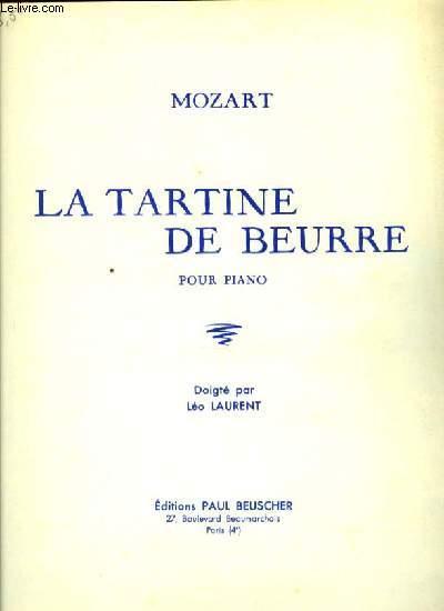 LA TARTINE DE BEURRE pour piano
