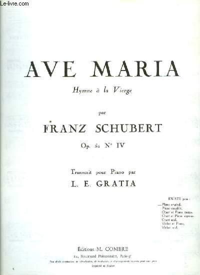 AVE MARIA Hymne à la vierge OP.52 N°IV