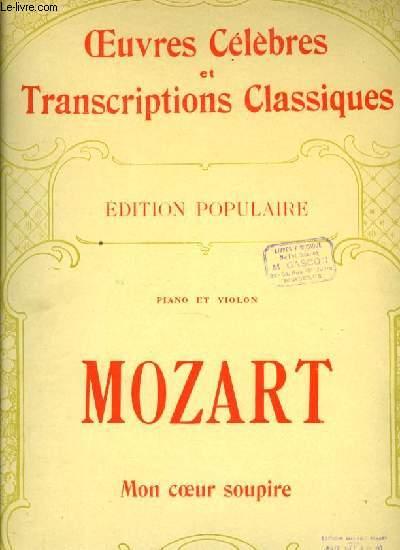 MON COEUR SOUPIRE pour piano et violon EDITION POPULAIRE OEUVRES CELEBRES ET TRANSCRIPTIONS CLASSIQUES N°1118