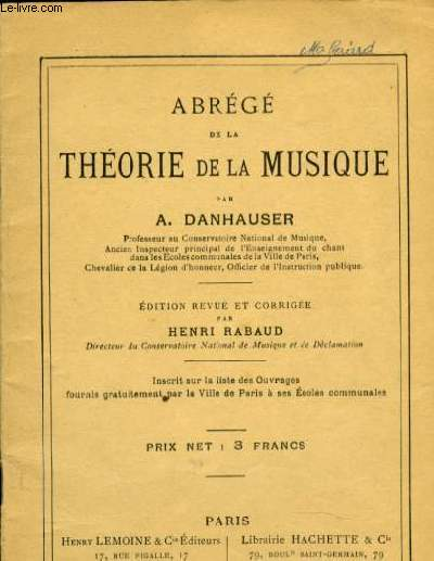 ABREGE DE LA THEORIE DE LA MUSIQUE éditionrevue et corrigée par Henri Rabaud NOUVELLE EDITION