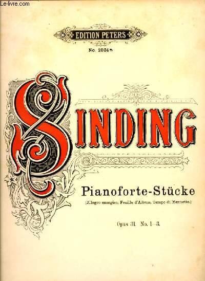 PIANOFORTE-STUCKE (allegro energico, Feuille d'album, Tempo di Menuetto) OP.31 N°1-3
