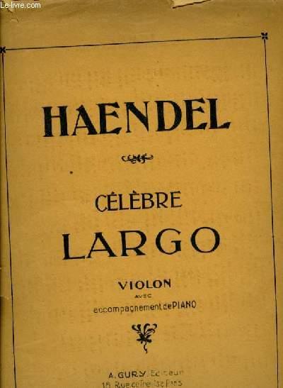 CELEBRE LARGO  violon avec accompagnement de piano