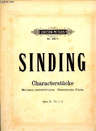 CHARACTERSTUCKE morceaux caractèristiques, characteristic pieces OP.34 N°1-3