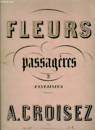 LE SFLEURS PASSAGERES fantaisie N°1 sur les Mousquetaires de la Reine.