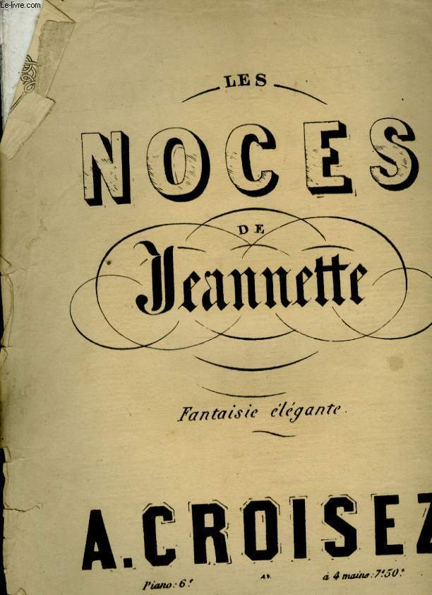LES NOCES DE JEANNETTE FANTAISIES ELEGANTE
