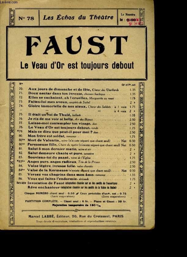 FAUST N°78 LE VEAU D'OR EST TOUJOURS DEBOUT.