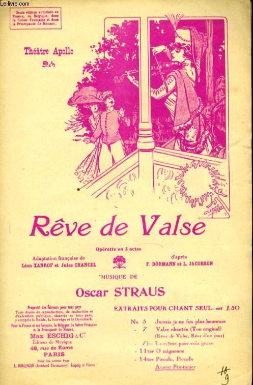 REVE DE VALSE. AMOUR PRINTANIER.