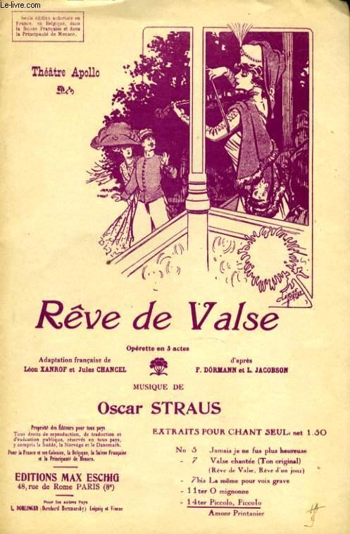 REVE DE VALSE N° 14 PICCOLO! PICCOLO! TSIN-TSIN-TSIN! OPERETTE EN 3 ACTES.