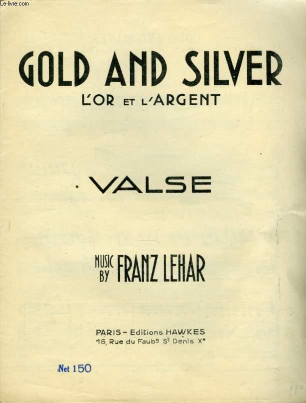 GOLD ANS SILVER  L'OR ET L'ARGENT   VALSE