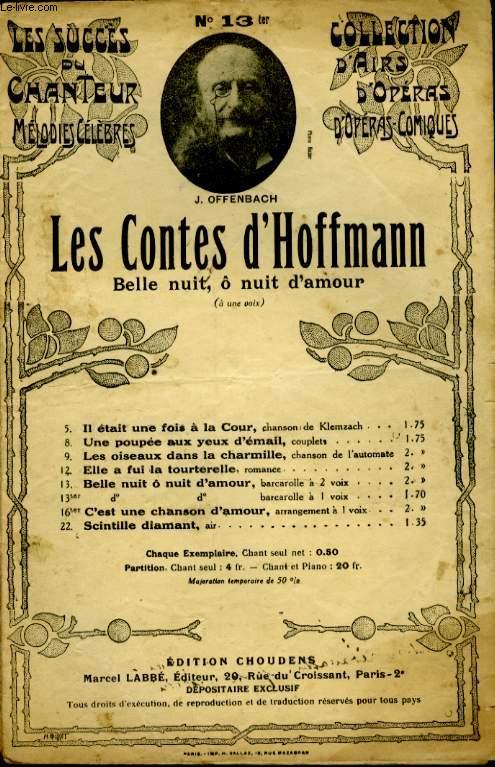 COLLECTION D'AIRS D'OPERA ET D'OPERAS COMIQYES. LES CONTES D'HOFFMANN N° 13 BELLE NUIT, O NUIT D'AMOUR.