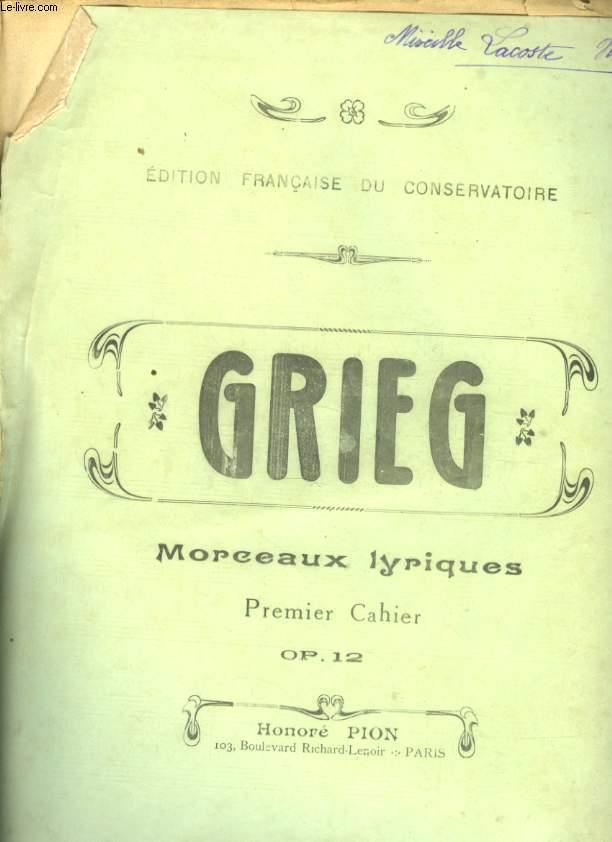 MORCEAUX LYRIQUES PREMIER CAHIER OP 12