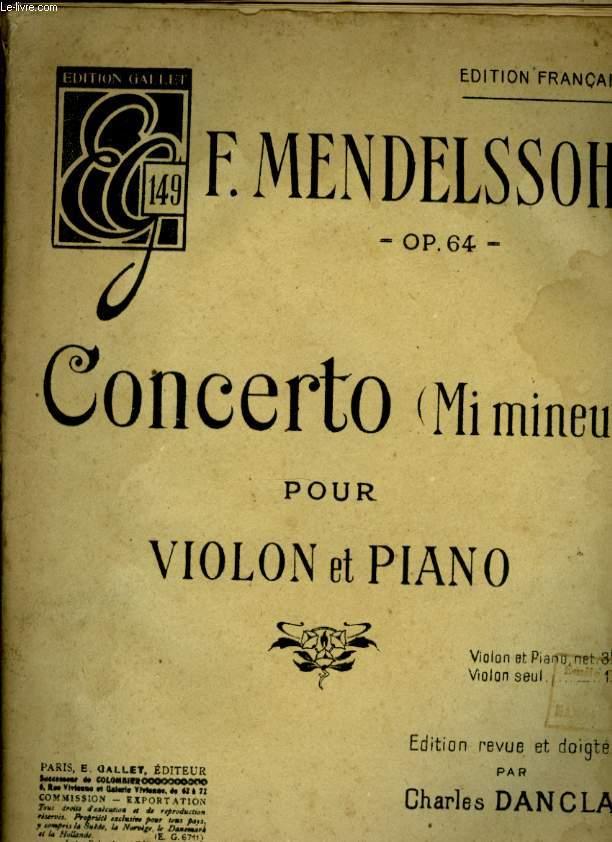 CONCERTO ( MI MINEUR) POUR VIOLON ET PIANO. OP 64