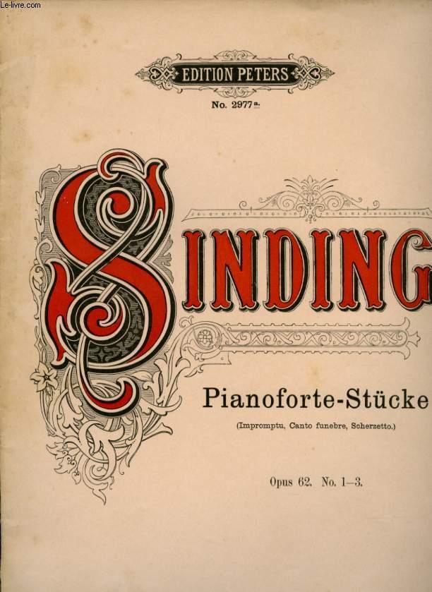 PIANOFORTE - STUCKE ( IMPROMPTU, CANTO FUNEBRE, SCHERZETTO) OPUS 62  N° 1- 3