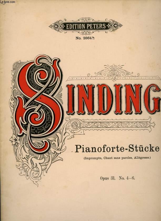 PIANO FORTE - STUCKE ( IMPROMPTU, CHANT SANS PAROLES, ALLEGESSE) OPUS 31 N° 4- 6
