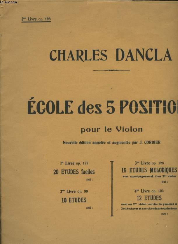 ECOLE DES 5 POSITIONS POUR LE VIOLON 3EME LIVRE OP 128