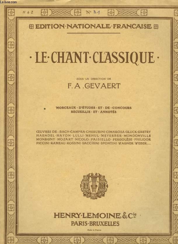LE CHANT CLASSIQUE N°31 MONOLOGUE ET AIR D' IPHIGENIE ET TAURIDE