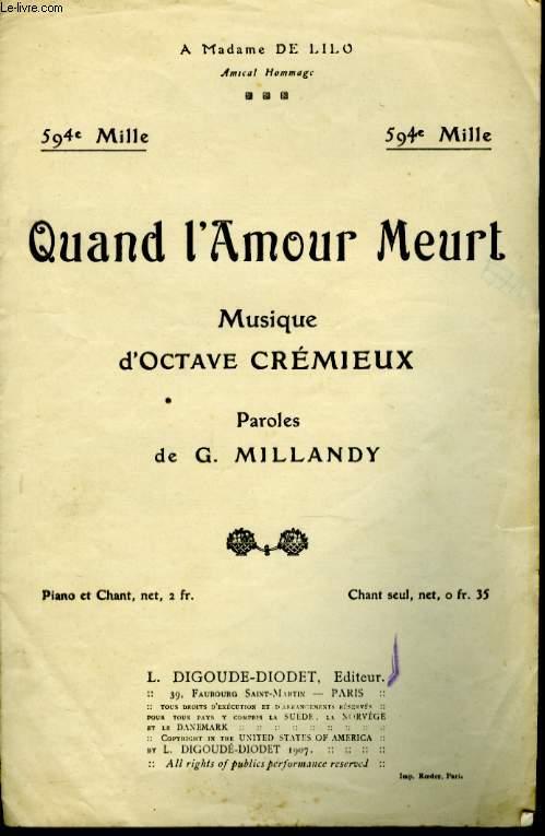 QUAND L'AMOUR MEURT... / LA VALSE D'AMOUR.