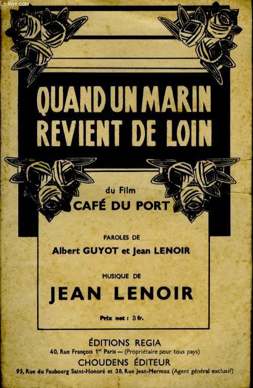 QUAND UN MARIN REVIENT DE LOIN.