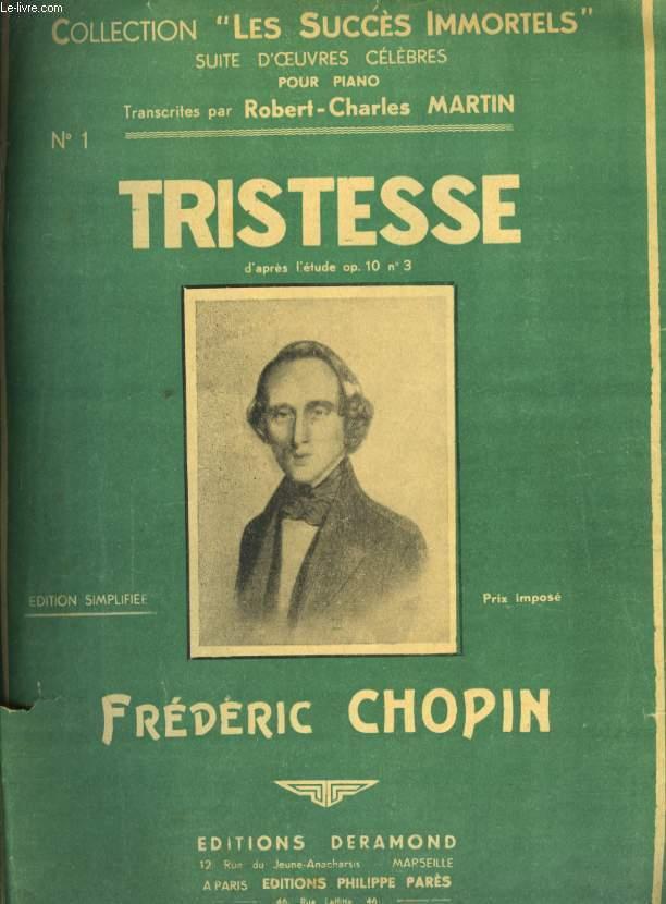 TRISTESS D'APRES L'ETUDE OP 10 N°3