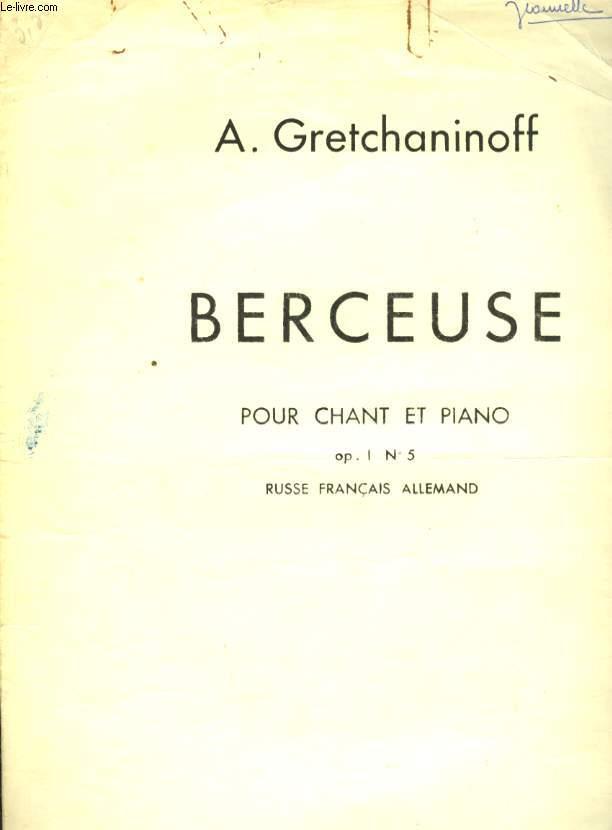 BERCEUSE POUR CHANT ET PIANO OP 1 N°5