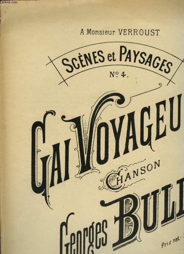 SCENES ET PAYSAGES N°4 GAI VOYAGEUR