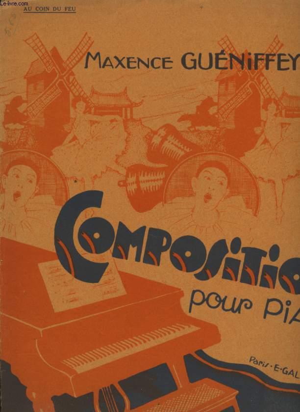 COMPOSITIONS POUR PIANO  LE CAHIER DE JOSETTE   AU COIN DU FEU