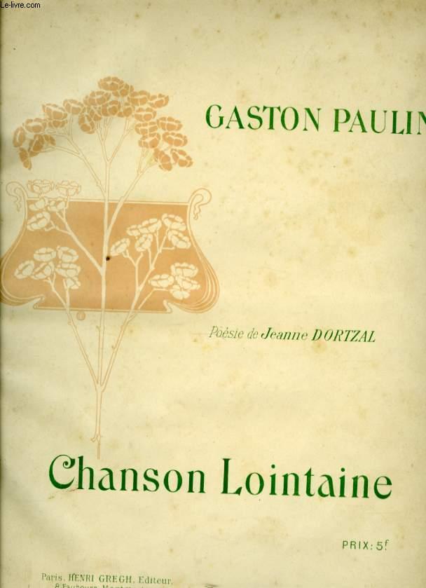 CHANSON LOINTAINE