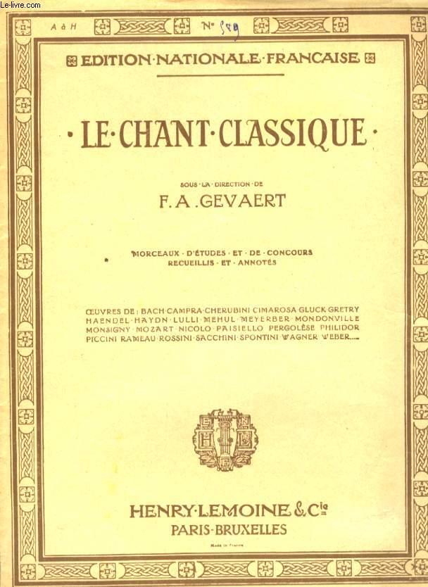 LE CHANT CLASSIQUE N° 589 CELEBRE CANZONE D'ANTONIO LOTTI