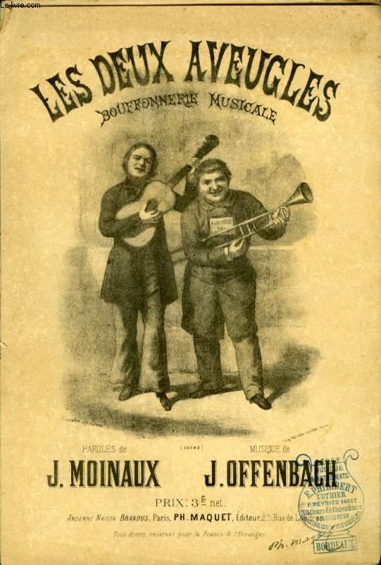 LES DEUX AVEUGLES  BOUFFONNERIE MUSICALE