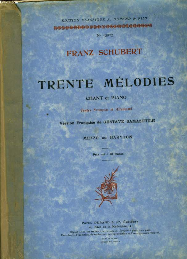 TRENTE MELODIES CHANT ET PIANO
