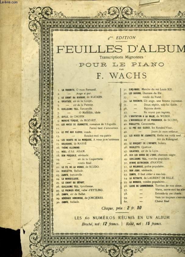 FEUILLES D'ALBUMN° 13 LE PRE AUX CLERCS RENDEZ MOI MA PATRIE