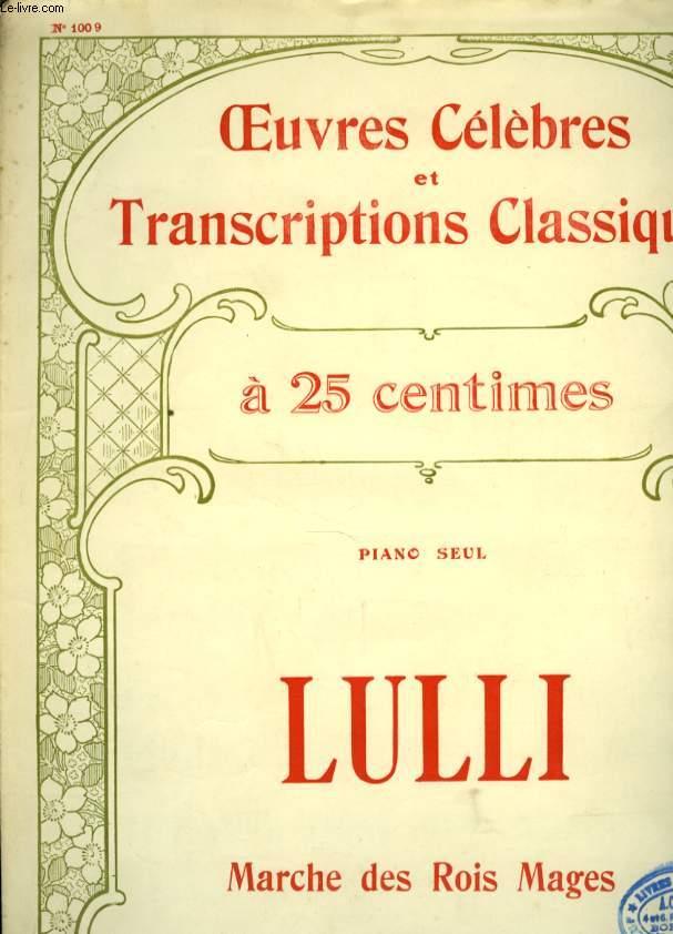 OEUVRES CELEBRES ET TRANSCRIPTIONS CLASSIQUES N°1009 MARCHE DES ROIS MAGES