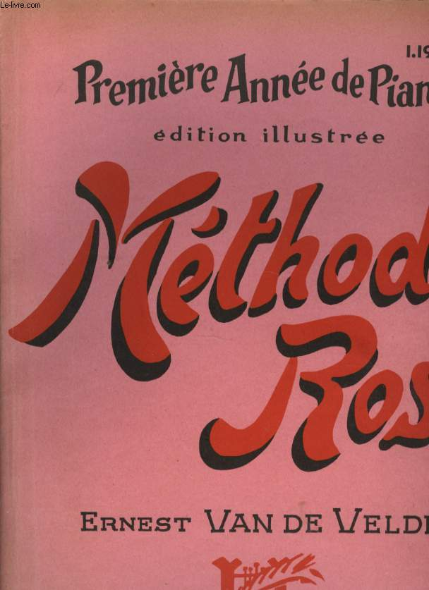 METHODE ROSE EDITION ILLUSTREE