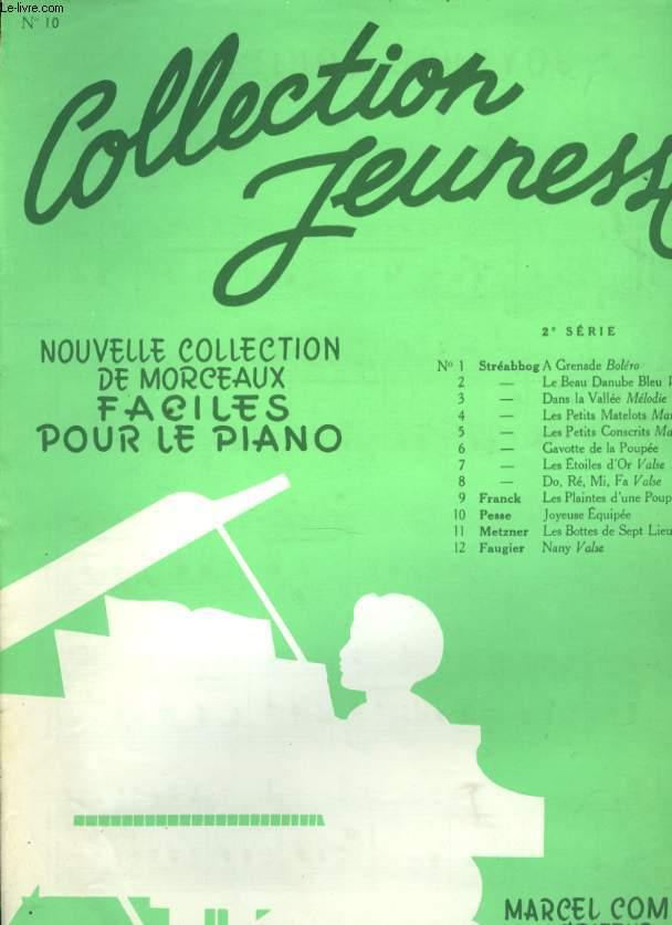 NOUVELLE COLLECTION DE MORCEAUX FACILES POUR LE PIANO N°10 JOYEUSE EQUIPE