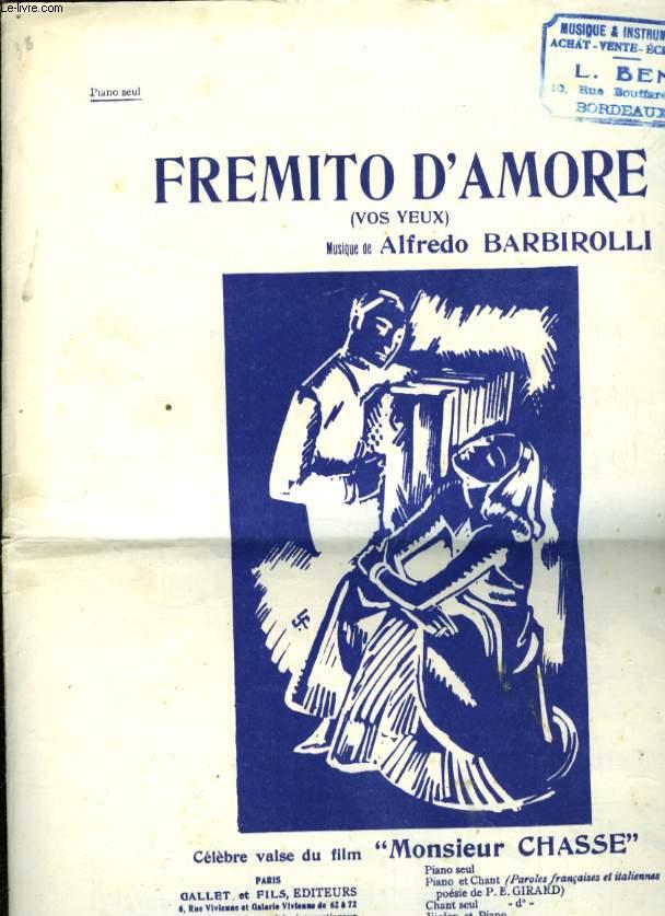 FREMITO D'AMORE ( FREMISSEMENT D'AMOUR)