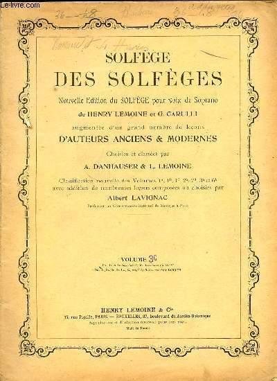 SOLFEGE DES SOLFEGES. VOLUME 3C. NOUVELLE EDITION DU SOLFEGE POUR VOIX DE SOPRANO.