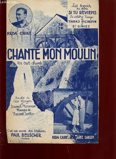 CHANTE MON MOULIN FOX TROT CHANTE DU FILM