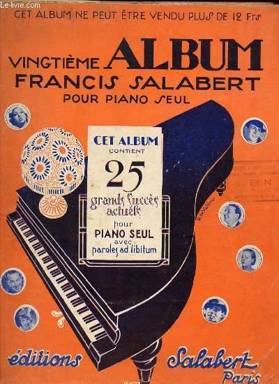 VINGTIEME ALBUM FRANCIS SALABERT POUR PIANO SEUL.