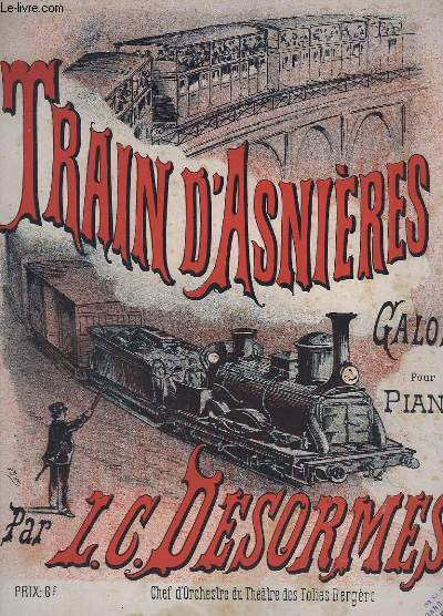TRAIN D'ASNIERES - GALOP POUR PIANO.