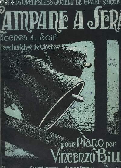 CAMPANE A SERA / LES CLOCHES JOYEUSES + LA PENDULE EN SPECIMEN - OP. 316 - POUR PIANO.