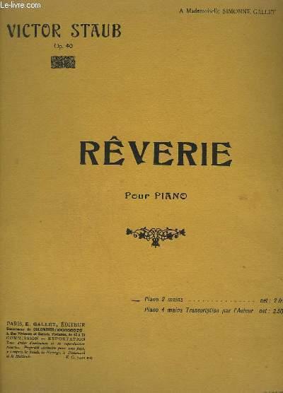 REVERIE - OP.40. + PAYSAGE ENSOLEILLE + CHANSON DES FORGERONS + JOYEUSE EQUIPEE - POUR PIANO A 2 MAINS.
