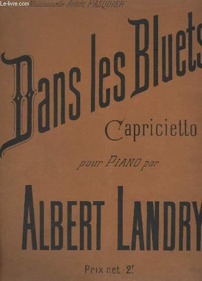 DANS LES BLUETS - OP.103 + BELLE DE MAI + PAR UN MATIN CLAIR... + LA SAINT HUBERT + AUBADE FLEURIE.